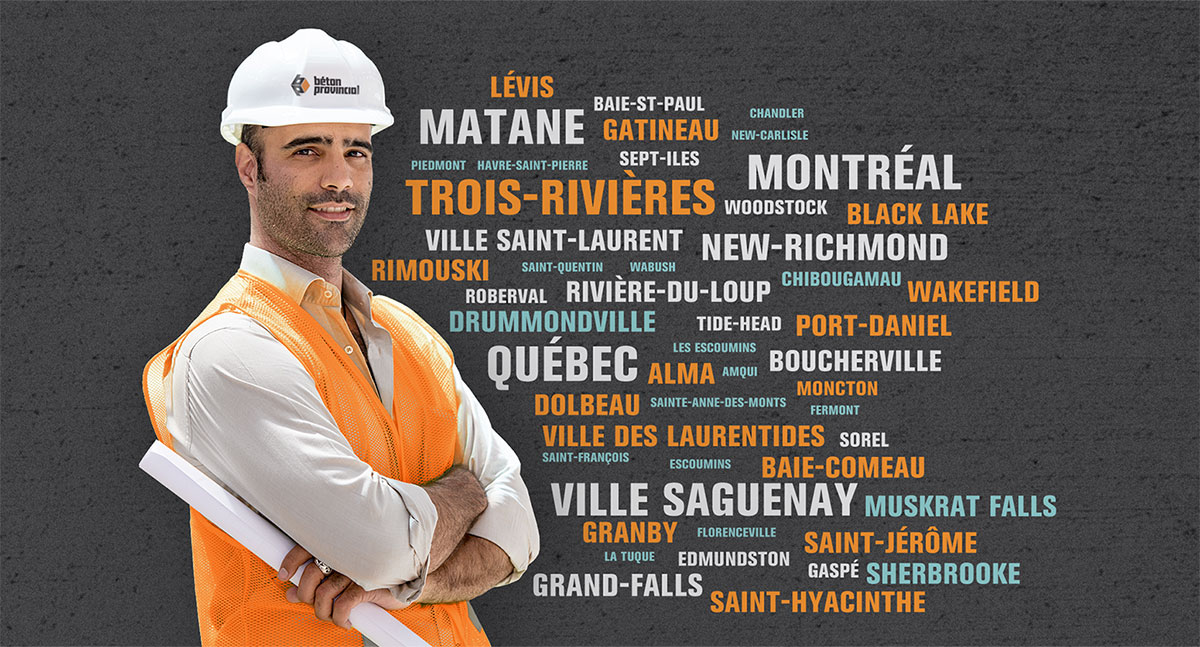 Béton Provincial - The Quebec-owned company is now present throughout Eastern Canada